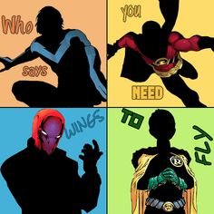 Nightwing, Red Robin, Red Hood and Robin.