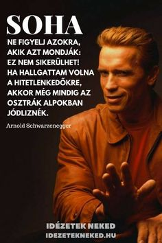 Benne, Gentleman Rules, Daily Wisdom, Gym Quote, Learning Quotes, Arnold Schwarzenegger, Short Quotes, Funny Moments, Karma