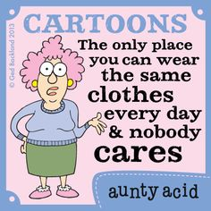 Aunty Acid  (Oct/31/2013)