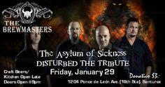 The Asylum of the Sickness: The Disturbed Tribute #sondeaquipr #theasylumofthesickness #disturbed #thebrewmasterspr #santurce #sanjuan