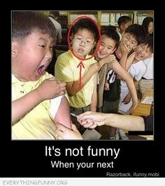 funny caption kids getting shots it's not funny when you are next