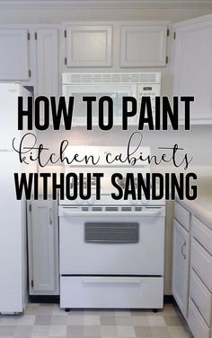 How To Paint Cabinets Without Sanding I love painting cabinets . well, I love the result of painting cabinets. The act of painting really isn't bad either, but I HATE sanding the cabinets beforehand. It's a lot of work,… - White N Black Kitchen Cabine Repainting Kitchen Cabinets, Painting Kitchen Cabinets White, Kitchen Paint, Kitchen Redo, Painting Cabinets, New Kitchen, Kitchen Ideas, Kitchen Makeovers, Kitchen Designs