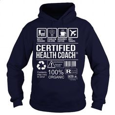 Awesome Shirt For Certified Health Coach - #tommy #best hoodies. ORDER NOW => https://www.sunfrog.com/LifeStyle/Awesome-Shirt-For-Certified-Health-Coach-Navy-Blue-Hoodie.html?60505