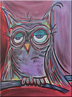 """Original Abstract OWL ART Bird PAINTING by RAEART """"The Lazy Owl"""" 
