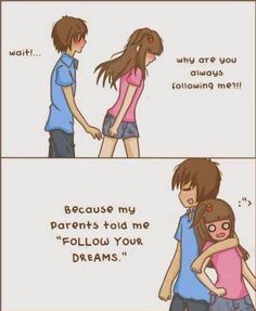 "Anime | ""Because my parents told me to follow your dreams"""