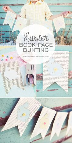 Easter Book Page Bunting. Not normally into crafty things like this but this one is cute. Like the printed paper background. Diy Spring, Spring Crafts, Holiday Crafts, Holiday Fun, Easter Books, Easter Hymns, Diy Ostern, Easter Crafts, Easter Decor