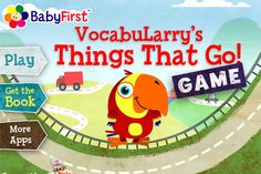 VocabuLarry's Things That Go Game ($0) FREE - for YOUNG CHILDREN  well-rated    Game Features:  - Sneak peek at VocabuLarry's Things That Go Book  - Introduction to basic vocabulary  - Explores hand eye coordination  - Tested by babies, toddlers and parents  - Multi-device support