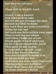 A Bow hunters Prayer. Putting this inside my bow case!
