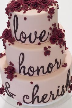 """CAKE """"LOVE, HONOR, CHERISH"""""""