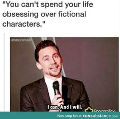 Tom Hiddleston. Apparently his house is wall to wall bookshelves because THAT's the reason I'd go to his place...