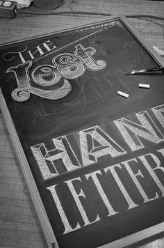 Hand lettering with chalk - must learn how!