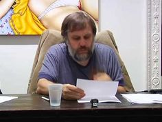 Ecology: A New Opium for the Masses by Slavoj Zizek - Tilton Gallery, No...