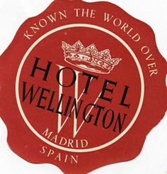 Artist Unknown poster: Hotel Wellington - Madrid Spain (Luggage Label)