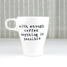 Hand Painted Porcelain Cup, Coffee Mug, Gift Idea for Coffee lovers, Funny quote design on Etsy, $22.80 CAD