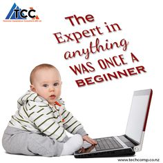 Everyone had to start at something to get better at it. The #Expert in anything was once a #Beginner. #Happy #Friday from TCC.