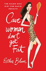 Cave Women Don't Get Fat – A Must-Read New Book! jjvirgin.com