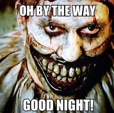 AHS Freak Show!!  Twisty the Clown.  Who'd ever thunk we'd end up feeling sorry for this poor man?