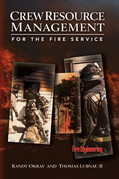 Crew Resource Management for the Fire Service by Randy Okray, Thomas Lubnau II(January Hardcover Firefighter Gear Bag, Firefighter Training, Firefighter Career, Fire Training, Emergency Medical Services, College Classes, Resource Management, Used Books, Survival