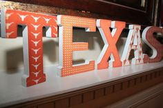 TEXAS Wooden Vintage Mantle/Shelf Letters for University of Texas