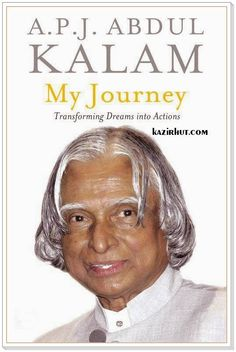 My Journey Transforming Dreams Into Actions A P J Abdul Kalam 