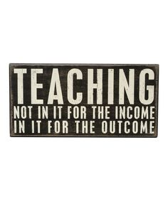Look what I found on #zulily! 'In It for the Outcome' Box Sign by Primitives by Kathy #zulilyfinds