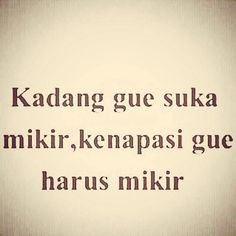 Quotes Lucu, Jokes Quotes, Funny Quotes, Funny Memes, Self Quotes, Life Quotes, Wattpad Quotes, Jokes And Riddles, Simple Quotes