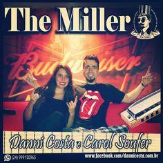SEXTA FEIRA, 08/01, tem música ao vivo com Danni Costa e Carol Soufer no The Miller Pub, (rua Dr. Miguel Couto, n° 220, Jardim Amália, VR, próximo ao Hospital HINJA) a partir das...