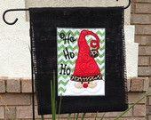 "Christmas ""Ho Ho Ho"" Santa Applique Burlap Garden Flag - Machine Embroidered"