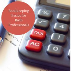 Tax Tips for Doulas - Simple suggestions to set up your bookkeeping system to track receipts and expenses, all to make it easy for you at tax time.