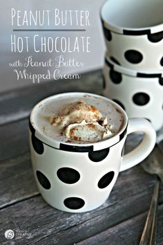 Peanut Butter Hot Chocolate with Peanut Butter Whipped Cream | This homemade decadent hot cocoa drink will please a crowd! It's a dessert! | See the recipe on TodaysCreativeLife.com