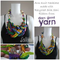 Recycled Silk Sari Ribbon Arm Knit Necklace A FREE Darn Good Yarn Pattern I recently designed the next pattern for Darn Good Yarn (kit coming soon) and I had a little recycled silk sari ribbon left over. I decided to use it up and make a little free pattern bonus to go with the pattern. [...]