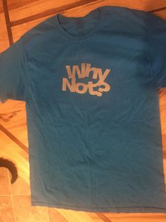 WHY NOT? -teen t-shirt