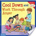 Cool Down and Work Through Anger * In Library * -- Ideas for working through anger and different stressful situations -- Questions to ask the young reader in the back of the book