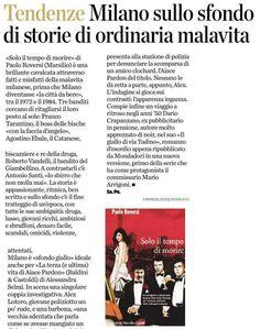"""""""La storia è appassionante, ritmica, ben scritta."""" Eco di Bergamo  #Soloiltempodimorire Marsilio editore"""