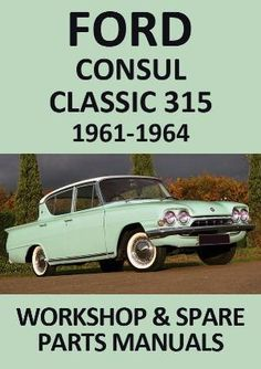 Classic Car News Pics And Videos From Around The World Ford Zephyr, Ford Classic Cars, Home Workshop, Henry Ford, Car Ford, Ford Models, Spare Parts, Step By Step Instructions, Vintage Cars