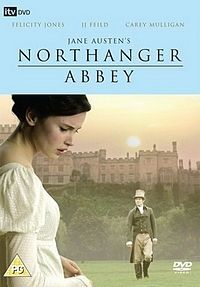 Northanger Abbey by Jane Austen I haven't seen this version yet....I must find it at all costs!