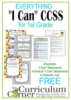 """""""I Can"""" Statements FREE from www.thecurriculumcorner.com for 1st Grade   checklists   posters   Spanish   CCSS   Common Core   Individual Statements - different colors & layouts!"""