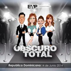 "EAP Productions ""OBSCURO TOTAL"" Santo Domingo - Dominicana #obscurototaltour2014"