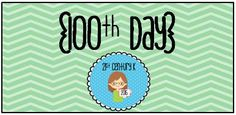 Elementary Resources all about the 100th Day of School!