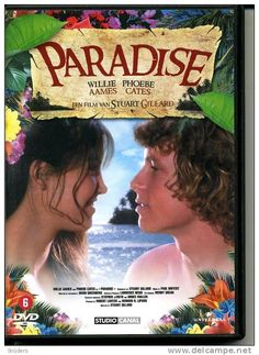 Paradise with Wilie Ames & Phoebe Cates