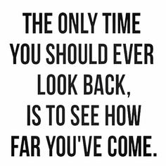 See How Far You've Come