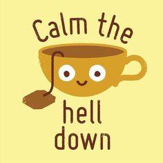 Calm down tea