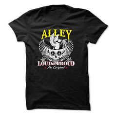 If your name is ALLEY then this is just for you T Shirts, Hoodie Sweatshirts
