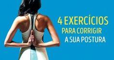 4 exercícios para ajudar você a melhorar sua postura