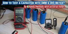 How to Test & Check a Capacitor with Digital Multimeter and Analog AVO Meter. By six (6) Methods