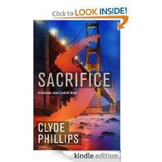 Amazon.com: Sacrifice (The Detective Jane Candiotti Series) eBook: Clyde Phillips: Kindle Store
