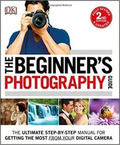 The Beginner's Photography Guide, Edition - Chris Gatcum.The Beginner's Photography Guide, Edition is DK's bestselling manual for any novice photographer who wants to unlock the potential of their new digital camera. Photography Books For Beginners, Photography Guide, Photography Courses, Photoshop Photography, Photography Equipment, Digital Photography, Amazing Photography, Beginner Photography, Learn Photography