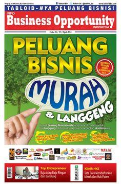 Tabloid Info Business Opportunity Indonesia - April 2014 : Peluang Bisnis Murah & Langgeng