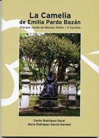 LA CAMELIA DE EMIILIA PARDO BAZÁN : (Parque-Jardín de Méndez Núñez, A Coruña) / Carlos Rodríguez Dacal, María Rodríguez García Garabal. -- A Coruña : Ayuntamiento de A Coruña, [2013]. -- 47 p. : il. ; 24 cm. ISBN: 978-84-695-6883-5.  1.  A Coruña --- Parques e xardíns  2. Pardo Bazán, Emilia, Condesa de(1851-1921) Cgi, Town Hall, Faces