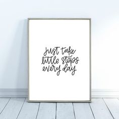 Just Take Little Steps Every Day | Digital Download, Digital Wall Art Print, Motivational Office Decor, Inspirational Wall Art, Office Decor. Digital instant download print. 8.5x11in. Black and white. #wallart #takelittlesteps #inspirationalwallart #inspirationalquote Motivational Wall Art, Inspirational Wall Art, Office Wall Art, Office Decor, Wall Art Sets, Wall Art Prints, Hand Lettering Tutorial, Office Quotes, Digital Wall